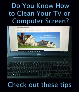 Do you know how to clean your tv or computer screen