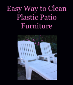Easy Way to Clean Plastic Patio Furniture